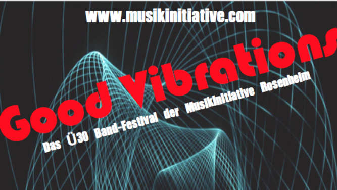 """Good Vibrations"" am 4. November im Lokschuppen Rosenheim"